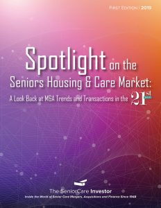 Spotlight on the Seniors Housing and Care Market